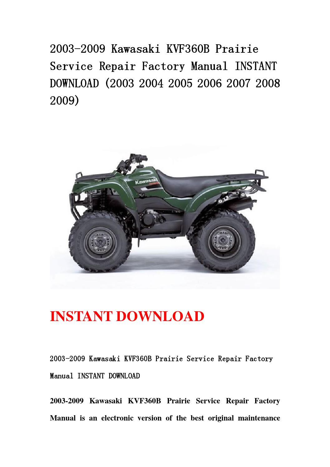 2003 2009 kawasaki kvf360b prairie service repair factory. Black Bedroom Furniture Sets. Home Design Ideas