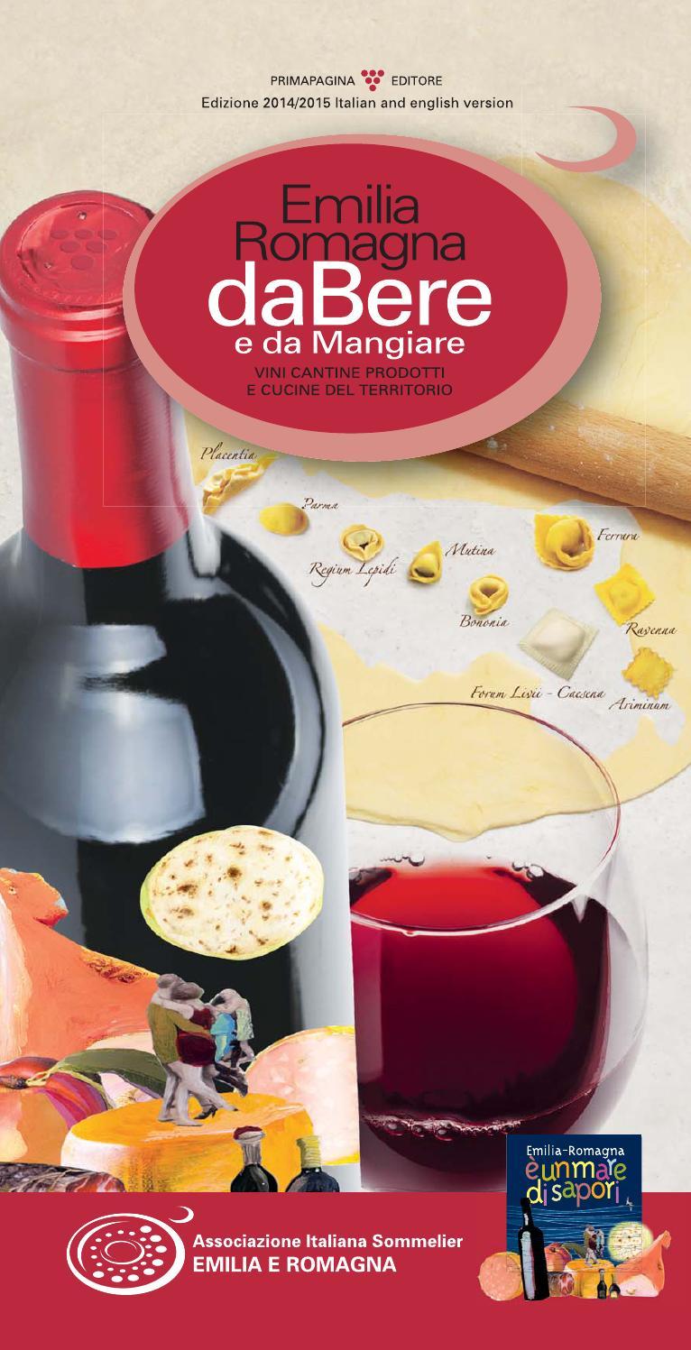 Emilia Romagna da Bere e da Mangiare by Luigi Angelini - issuu
