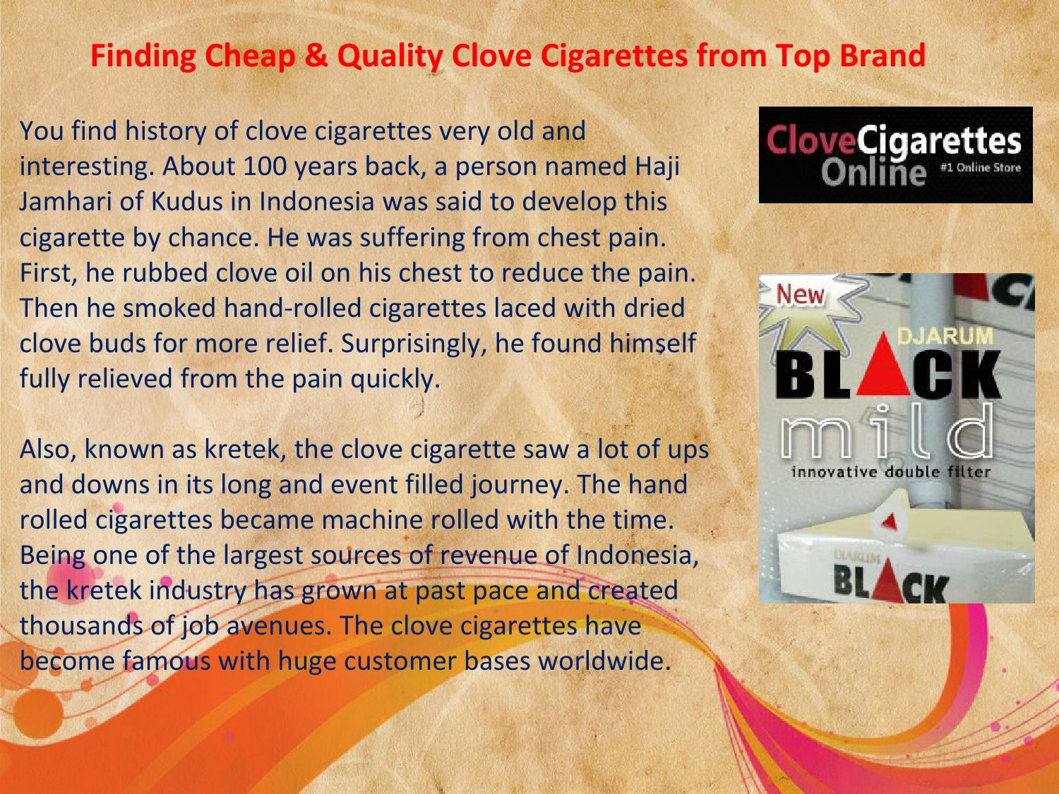 Finding cheap & quality clove cigarettes from top brand by