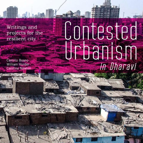 Contested Urbanism in Dharavi on Issuu