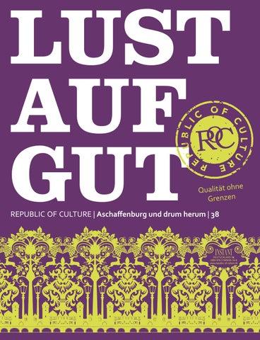 LUST AUF GUT Magazin | Aschaffenburg Nr. 38
