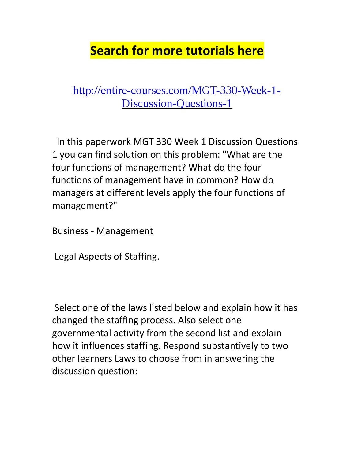mgt 330 week 4 discussion questions Mgt 330 week 4 - discussion 2  challenge your peers by asking questions that may help them to reevaluate their explanation of the career goal respond .