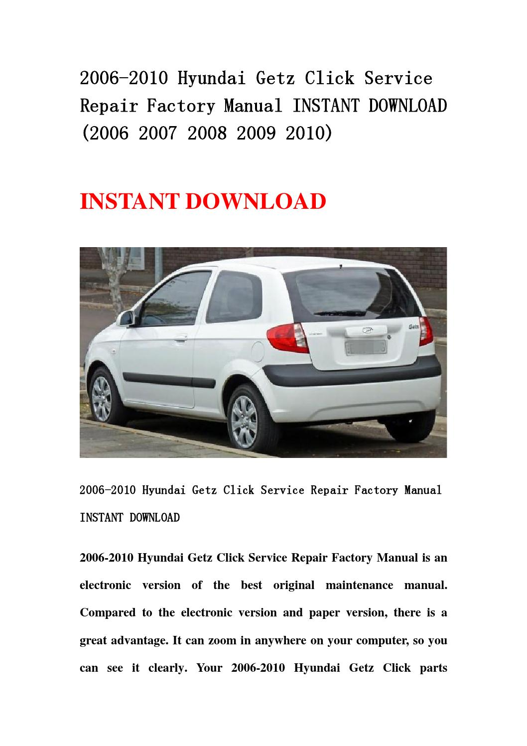 2006 2010 hyundai getz click service repair factory manual. Black Bedroom Furniture Sets. Home Design Ideas
