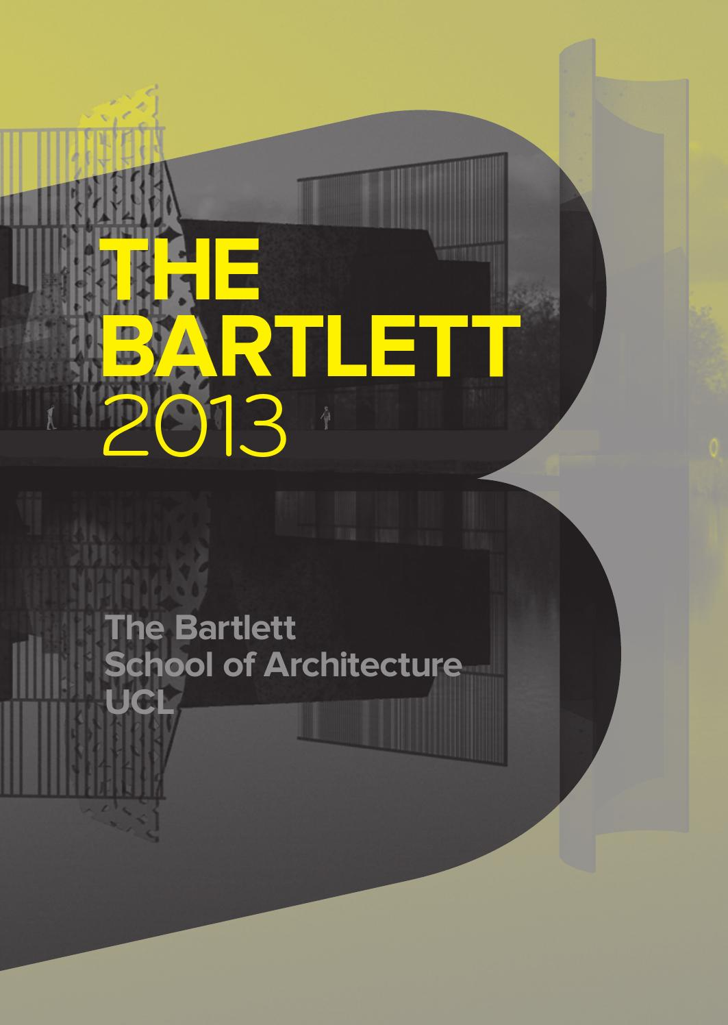 Bartlett Book      by The Bartlett School of Architecture UCL   issuu Issuu