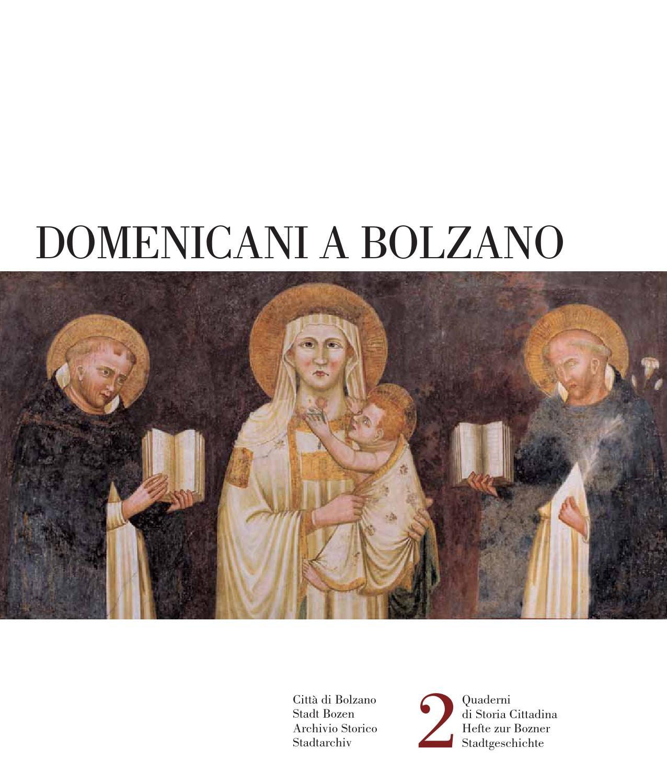 Domenicani a Bolzano by Redazione - Ufficio stampa Redaktion ...