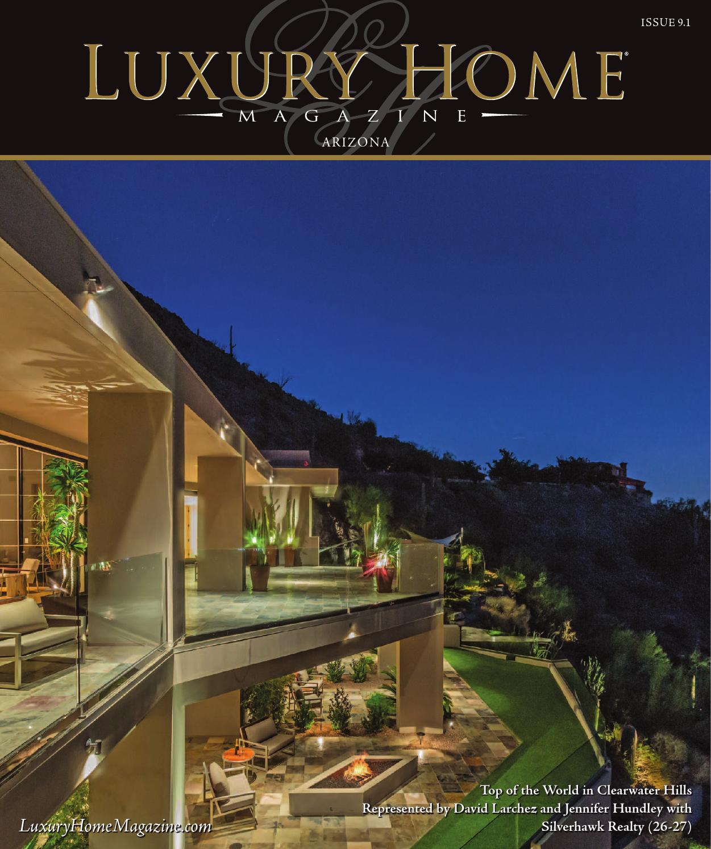 luxury home magazine arizona issue 9 1 by luxury home magazine issuu