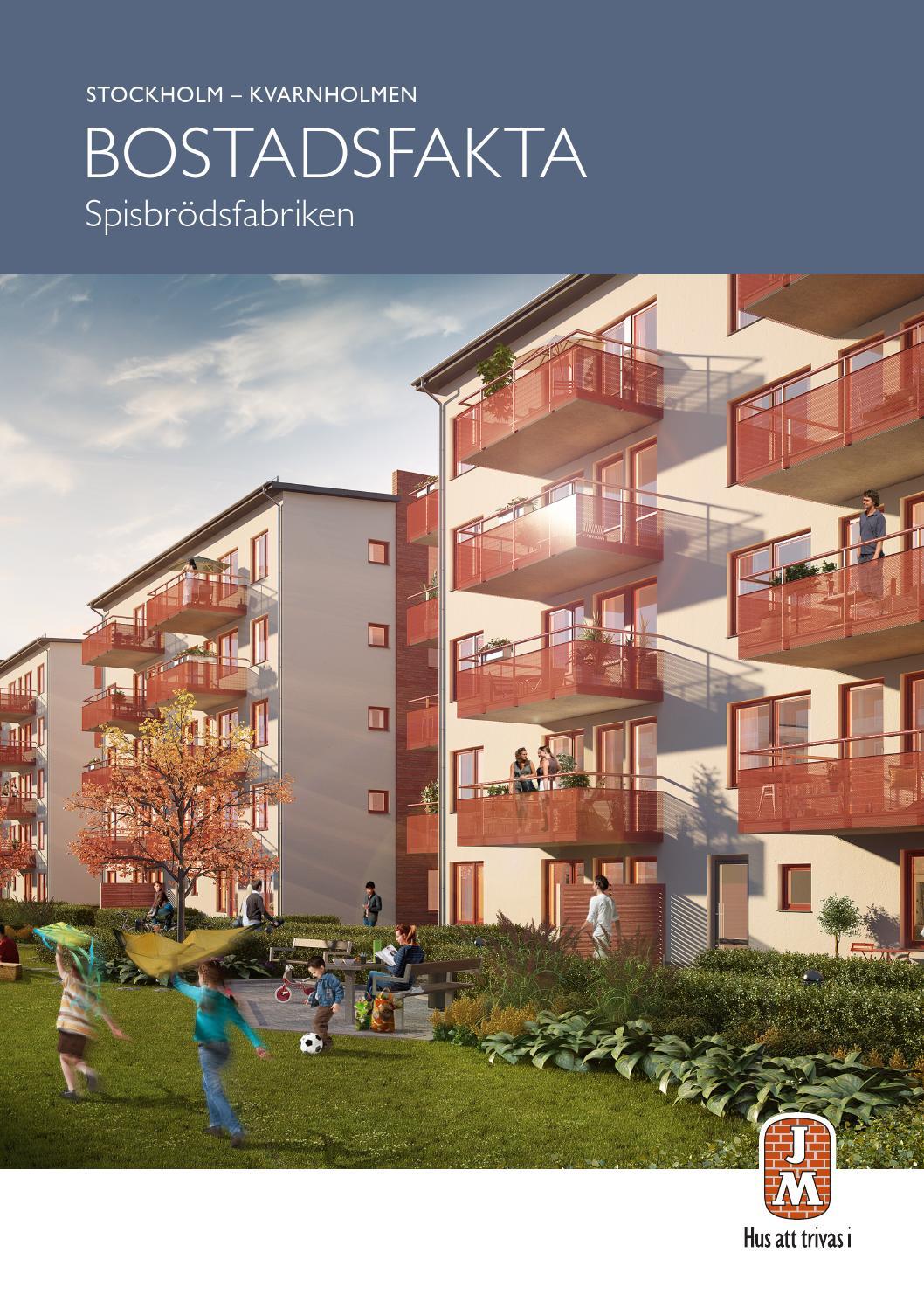 JM, Stockholm: Kvarnholmen - Spisbrödsfabriken. Bostadsfakta 2014 ...