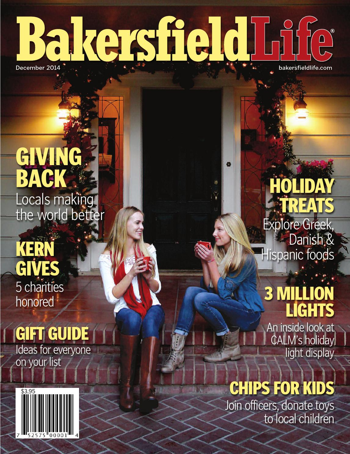 Bakersfield Life Magazine December 2014 By Tbc Media