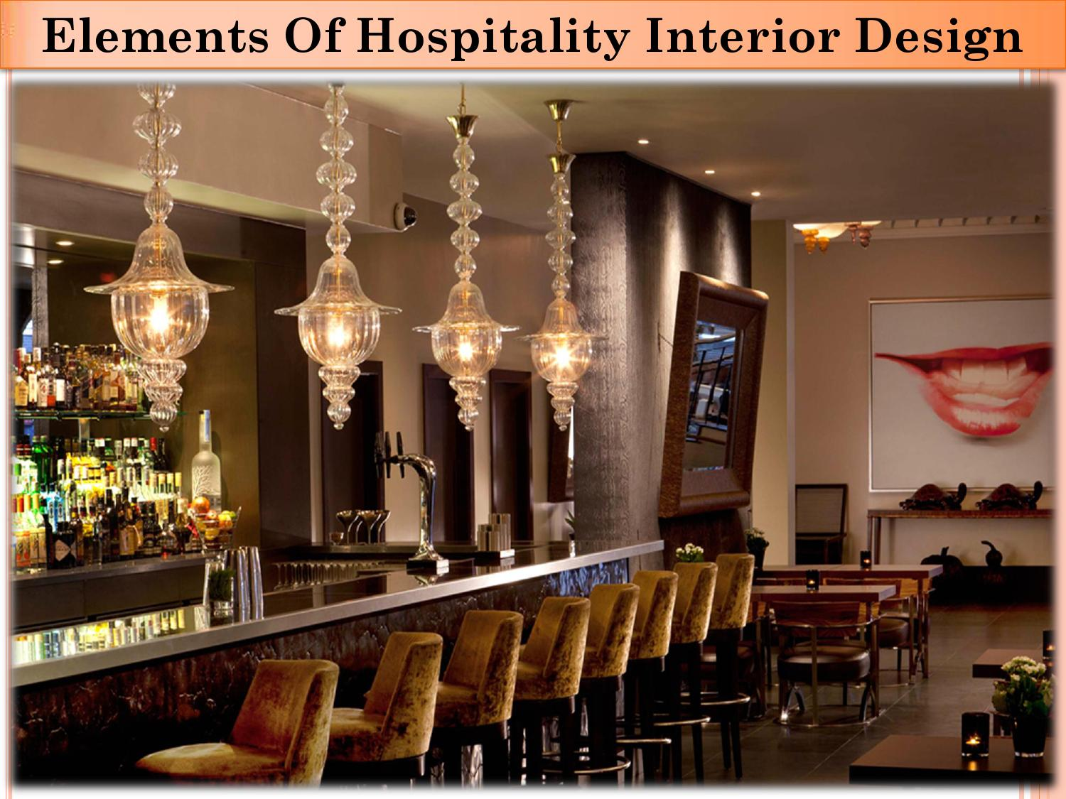 Elements of hospitality interior design by protech Elements of interior design