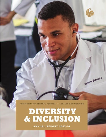 2014 UCF College of Medicine Diversity and Inclusion Annual Report