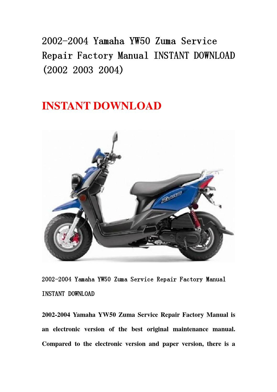 2002 2004 yamaha yw50 zuma service repair factory manual. Black Bedroom Furniture Sets. Home Design Ideas