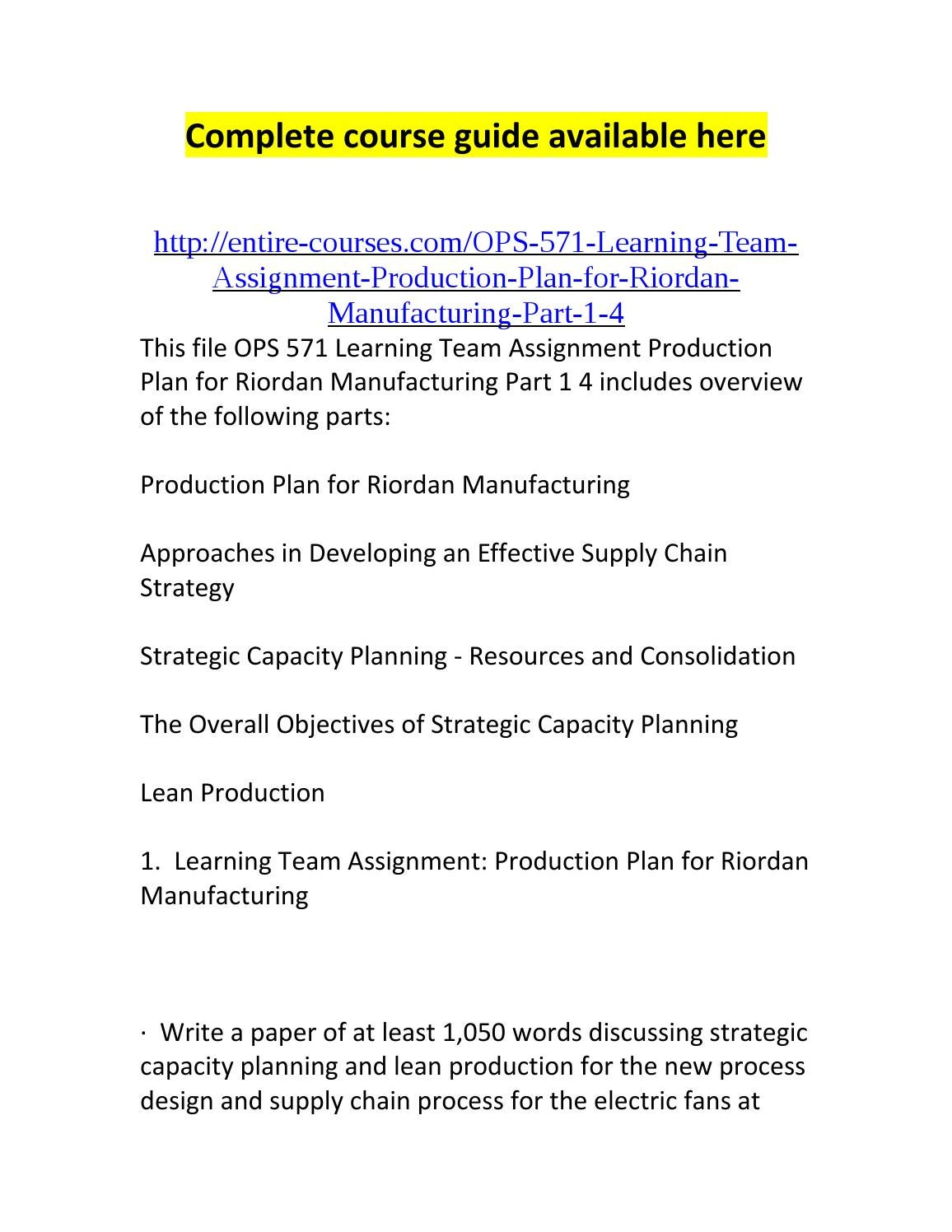 ops 571 process design for riordan manufacturing Ops 571 complete course material all a++ process design for riordan manufacturing process design at riordan manufacturing ops 571 week 1-5 discussion.
