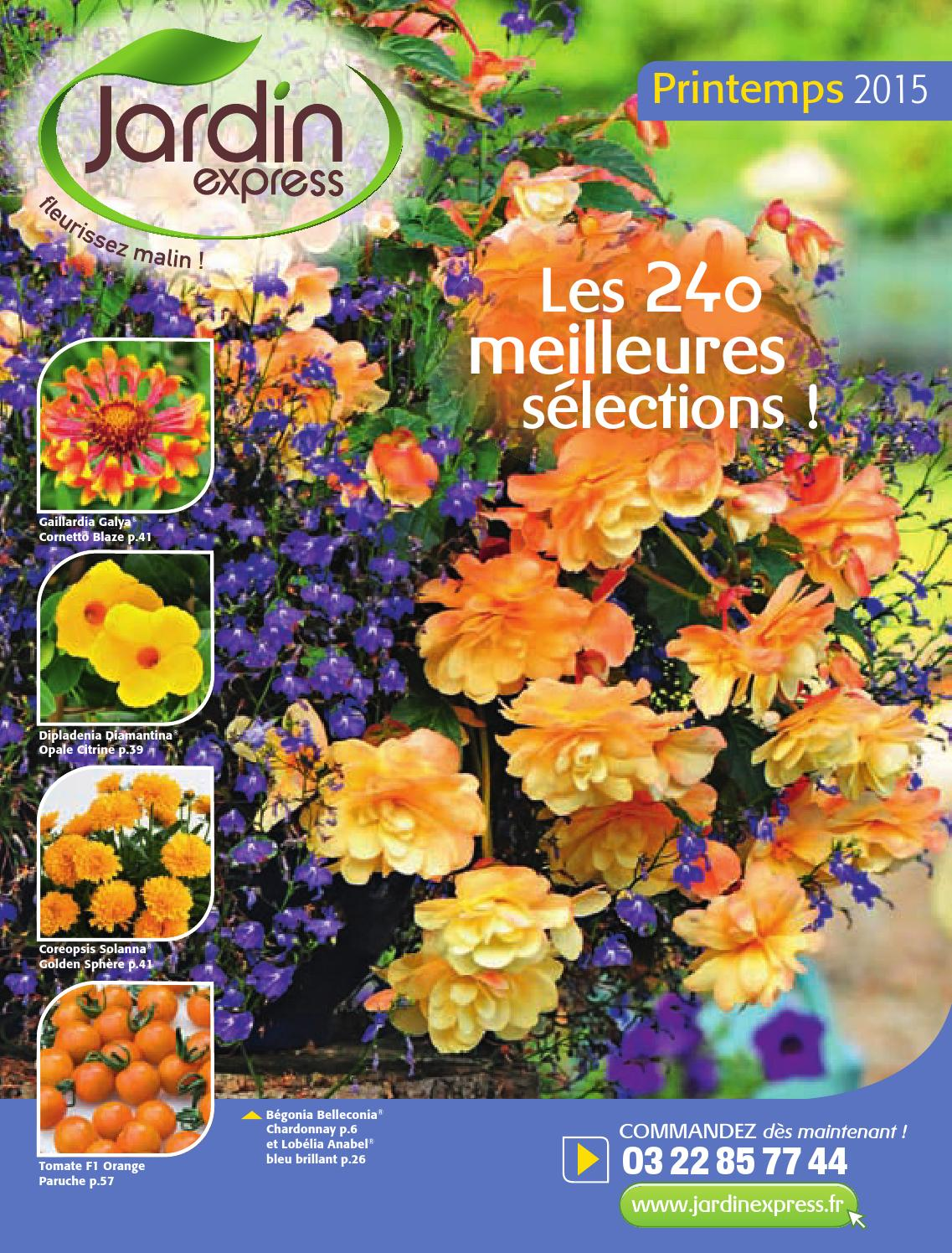 Jardin express printemps 2015 by blma issuu for Jardin express