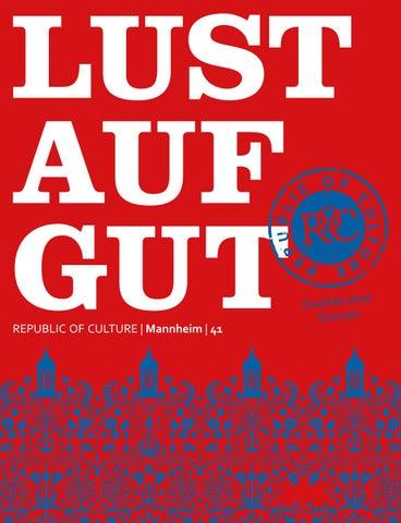 LUST AUF GUT Magazin | Mannheim Nr. 41