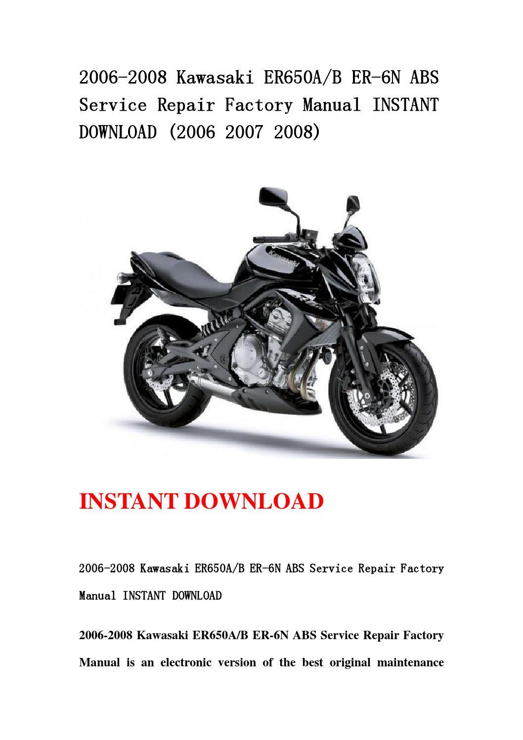 2006 2008 Kawasaki Er650ab Er 6n Abs Service Repair