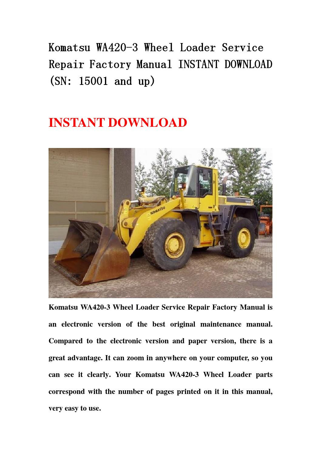 komatsu wa420 3 wheel loader service repair factory manual. Black Bedroom Furniture Sets. Home Design Ideas