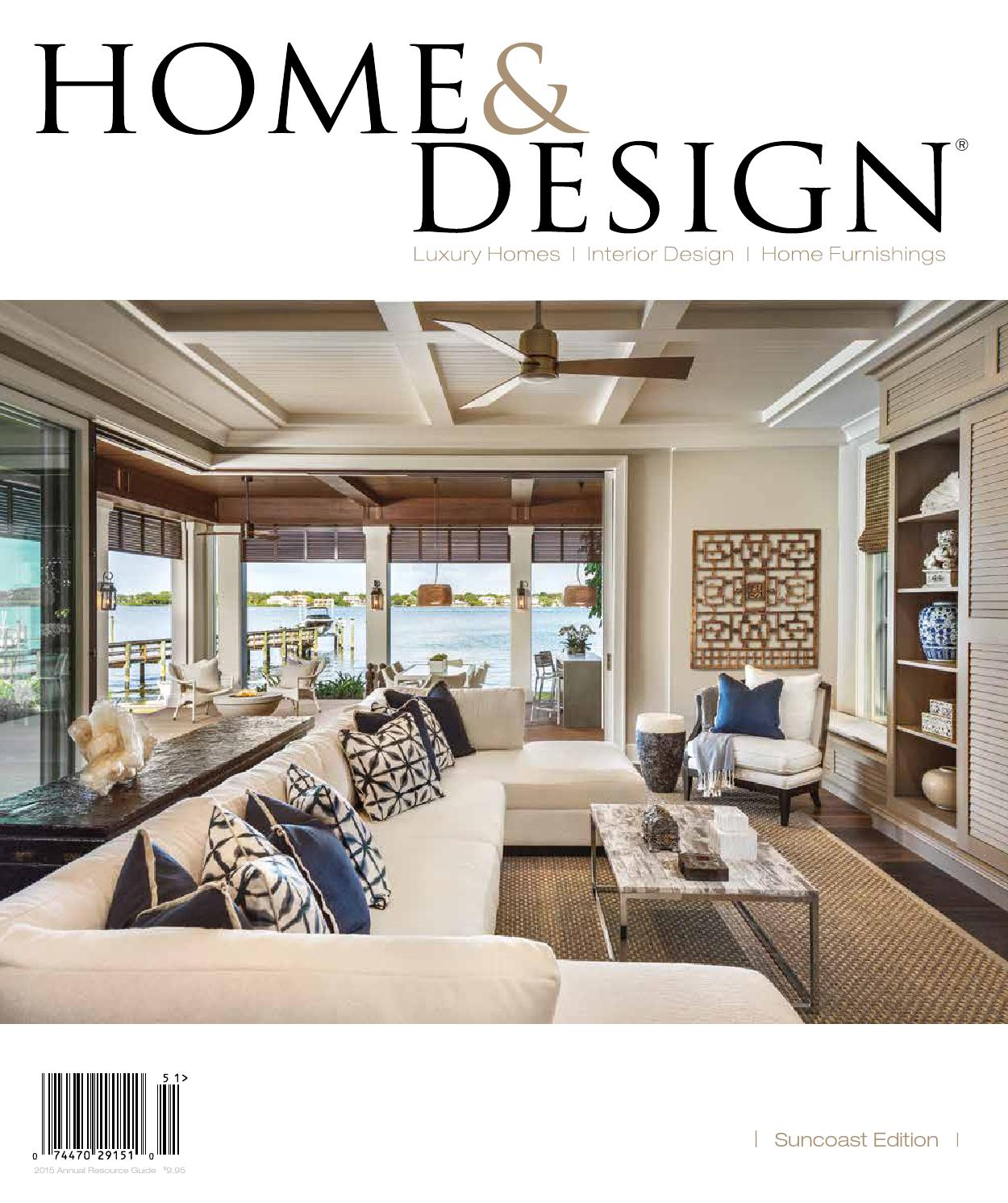 Home design magazine annual resource guide 2015 suncoast florida edition by anthony spano Home design furniture in antioch