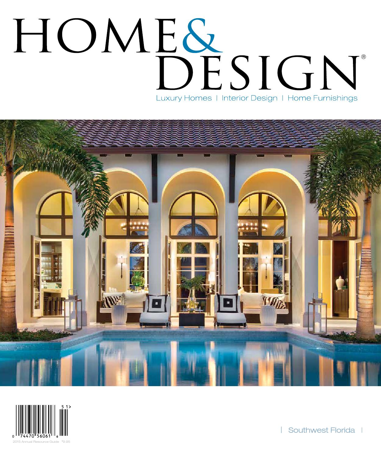 Home Design Magazine Annual Resource Guide 2015 Southwest Florida Edition By Anthony Spano