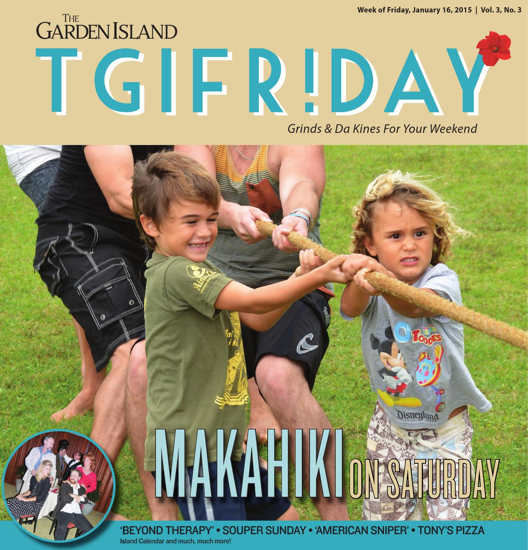 Tgifr Day By The Garden Island Newspaper Issuu