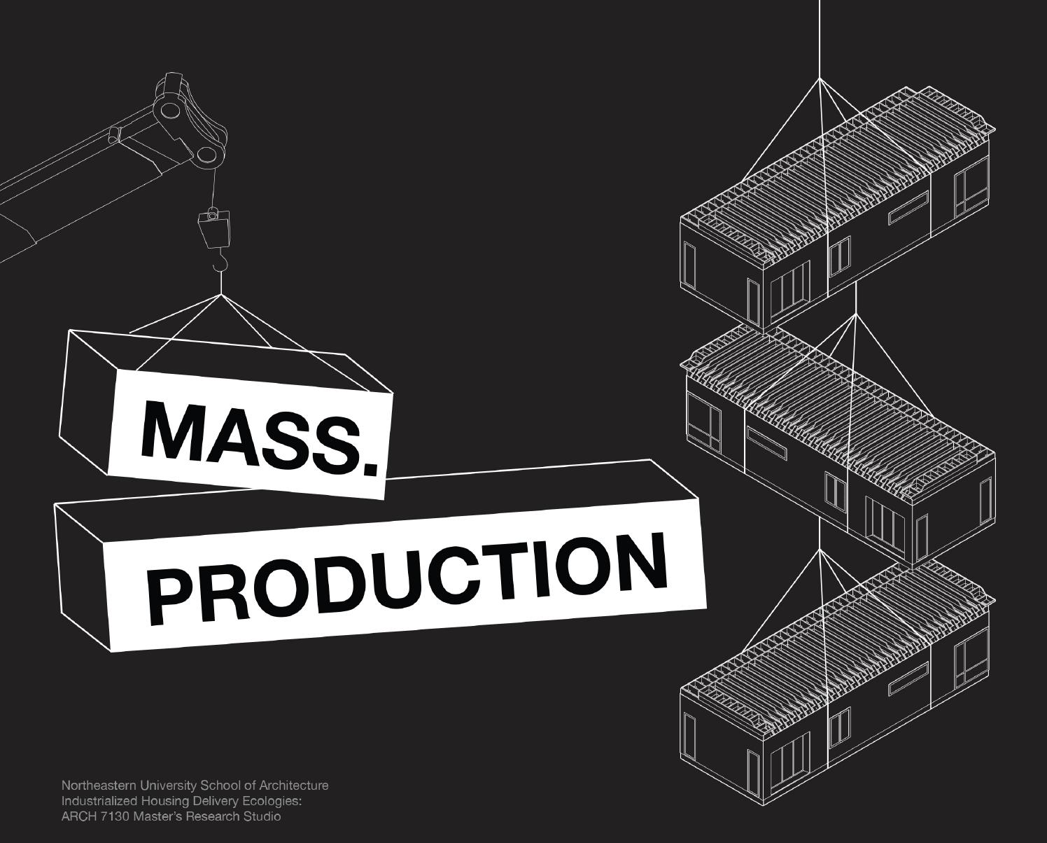massproduction by northeastern school of architecture issuu
