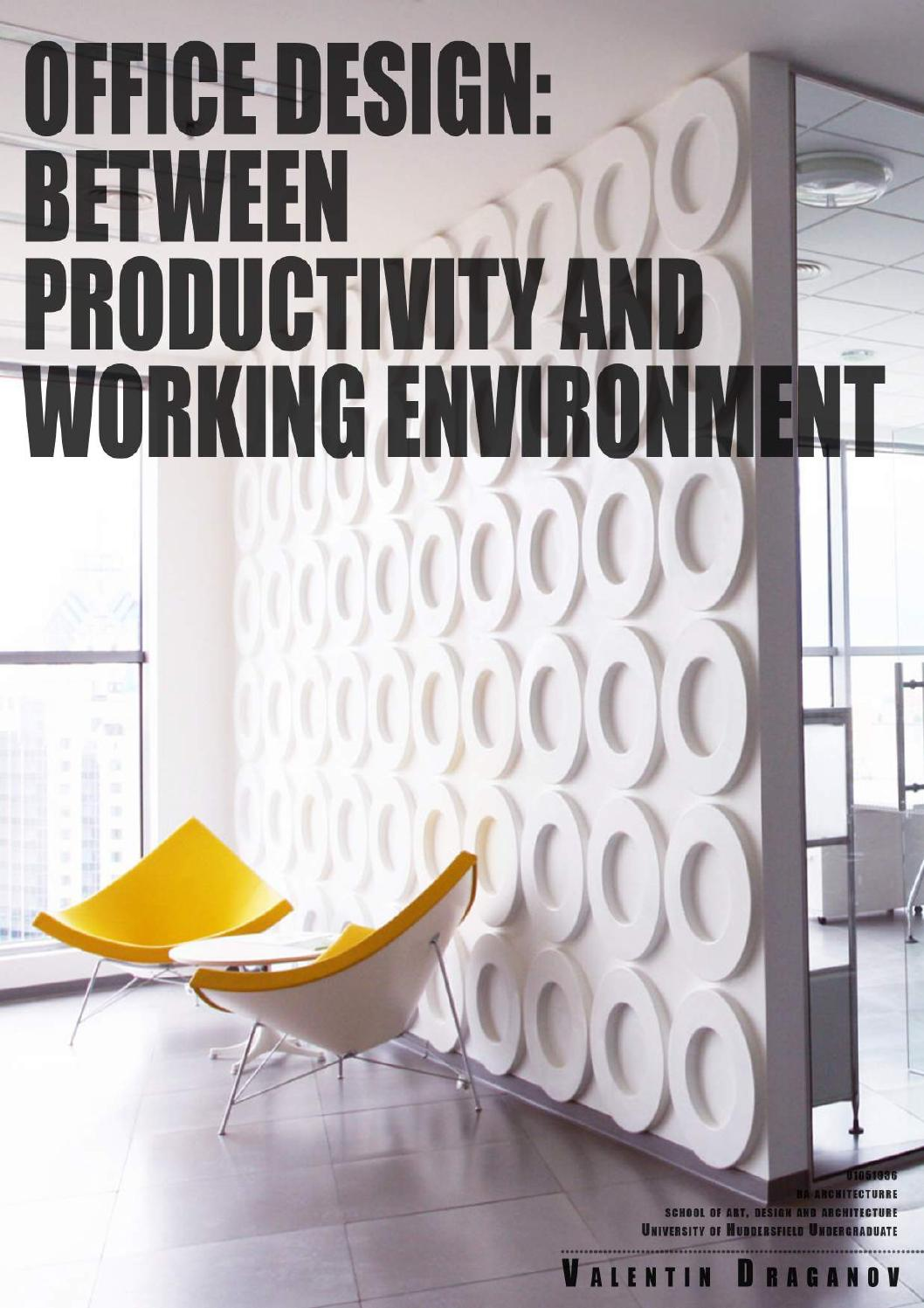 Office design between productivity and work environment by for Office design and productivity