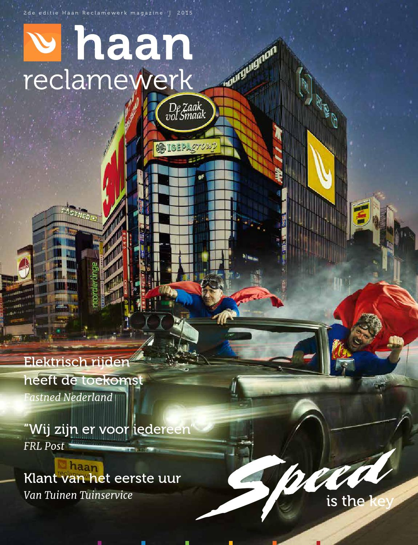 Haan Reclamewerk magazine 2015 by Haan Reclamewerk - issuu