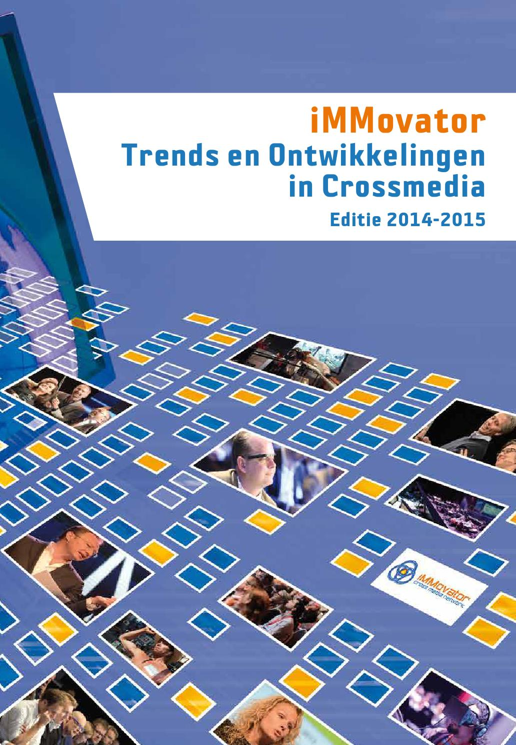 Trends en ontwikkelingen in crossmedia 2013 2014 by marlies ...