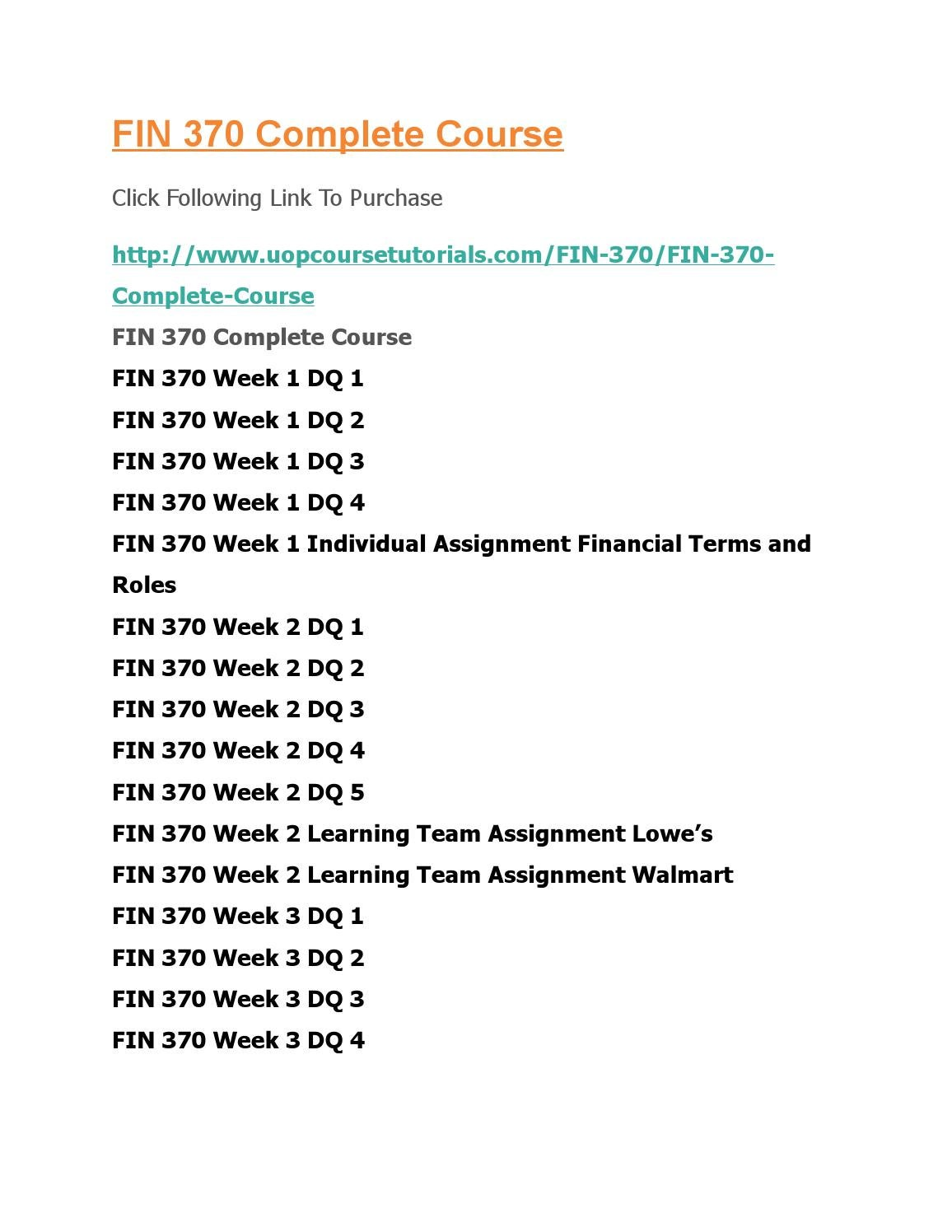fin 370 financial terms and roles View homework help - fin 370 week 1 individual assignment financial terms and roles from fin 370 fin 370 at university of phoenix financial terms and roles 1) finance finance is considers the.