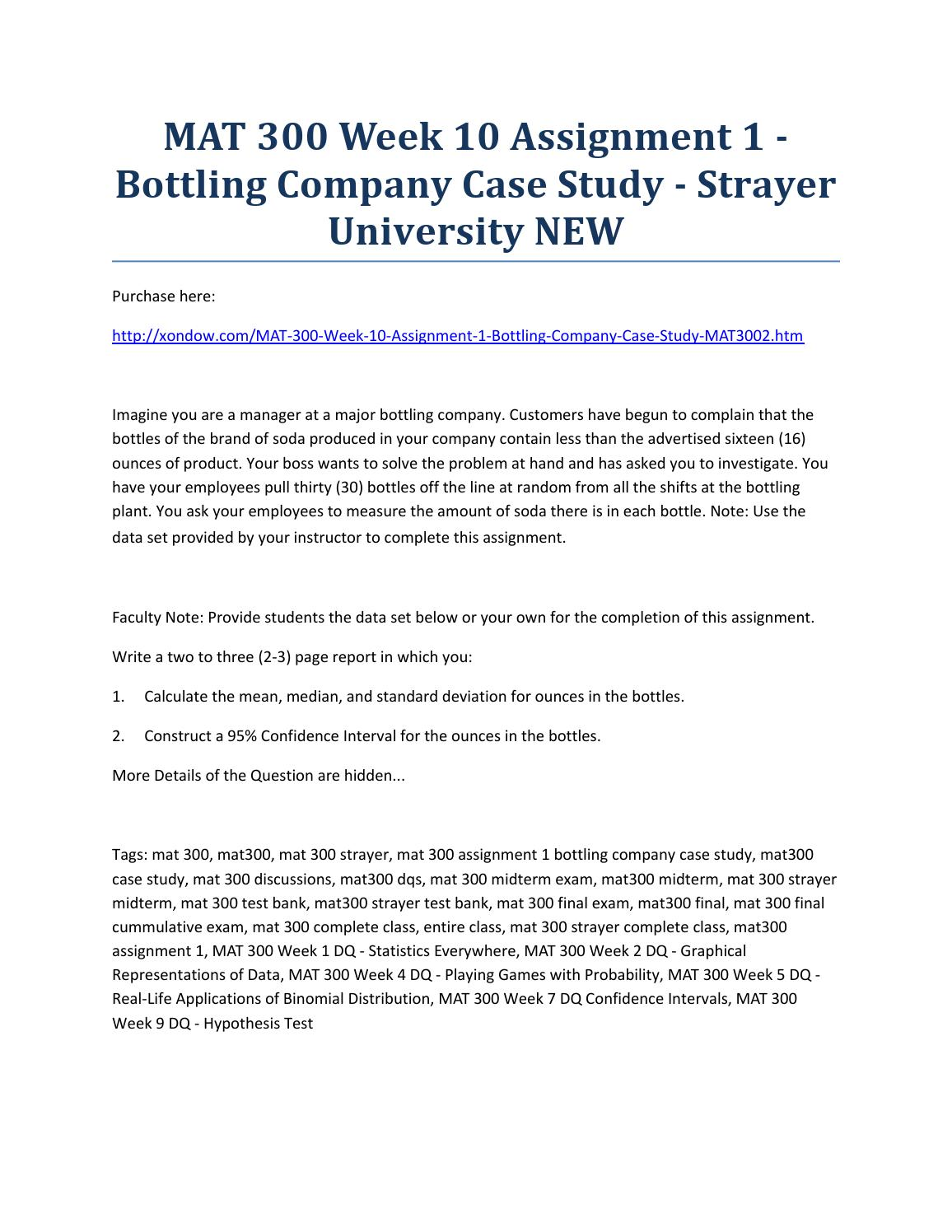 bottling company case study This study is focused on the application of transportation algorithm with   distribution cost (a case study of the nigerian bottling company plc owerri  plant.