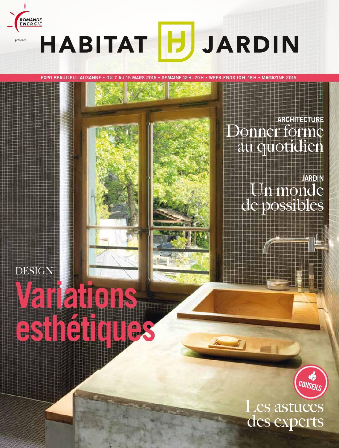 Habitat jardin 2015 magazine by in dit publications sa issuu for Habitat jardin 2015