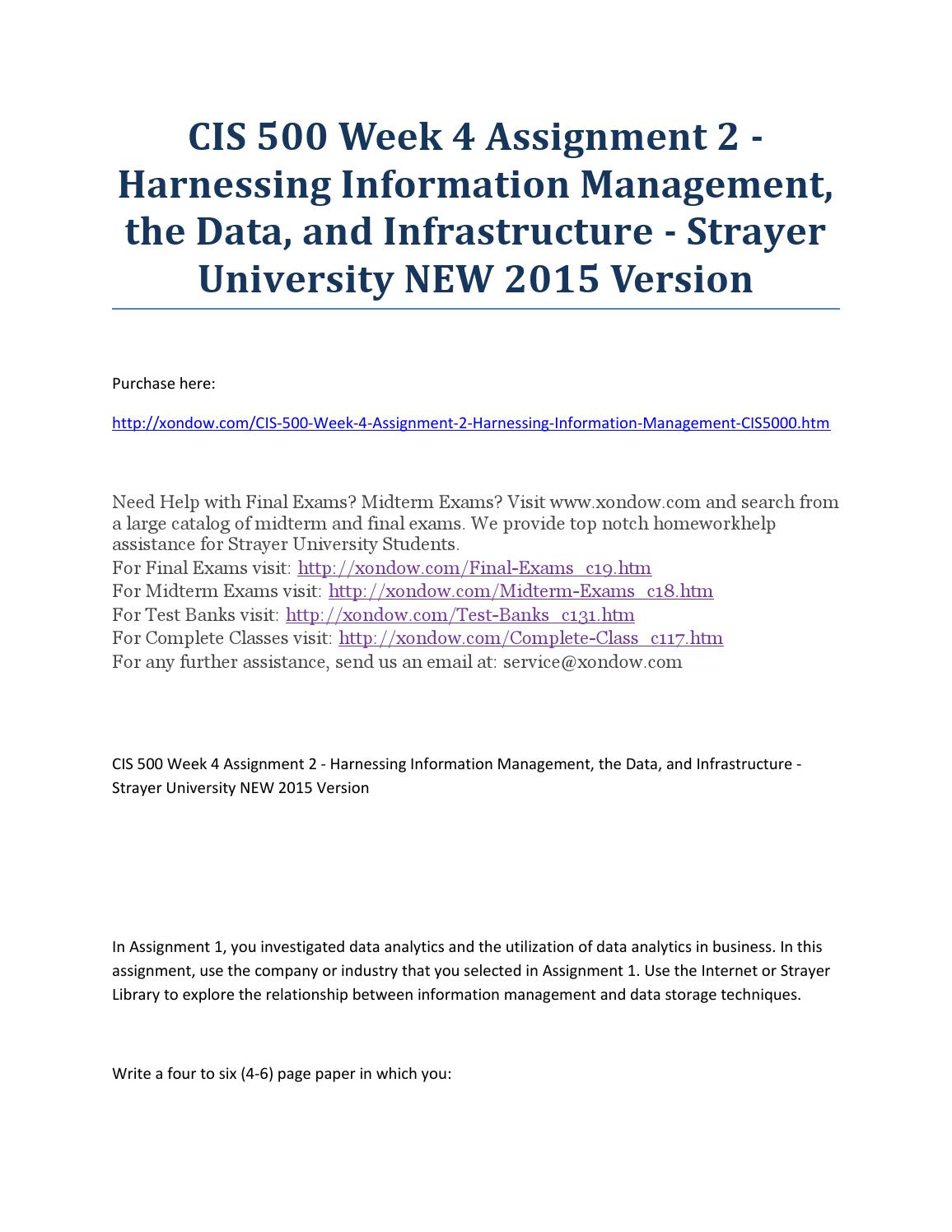 cis500 week 2 assignment Cis 500 week 4 assignment 2 harnessing information management, the data, and infrastructure (2 papers) assignment 2 - harnessing information management, the data, and infrastructure.