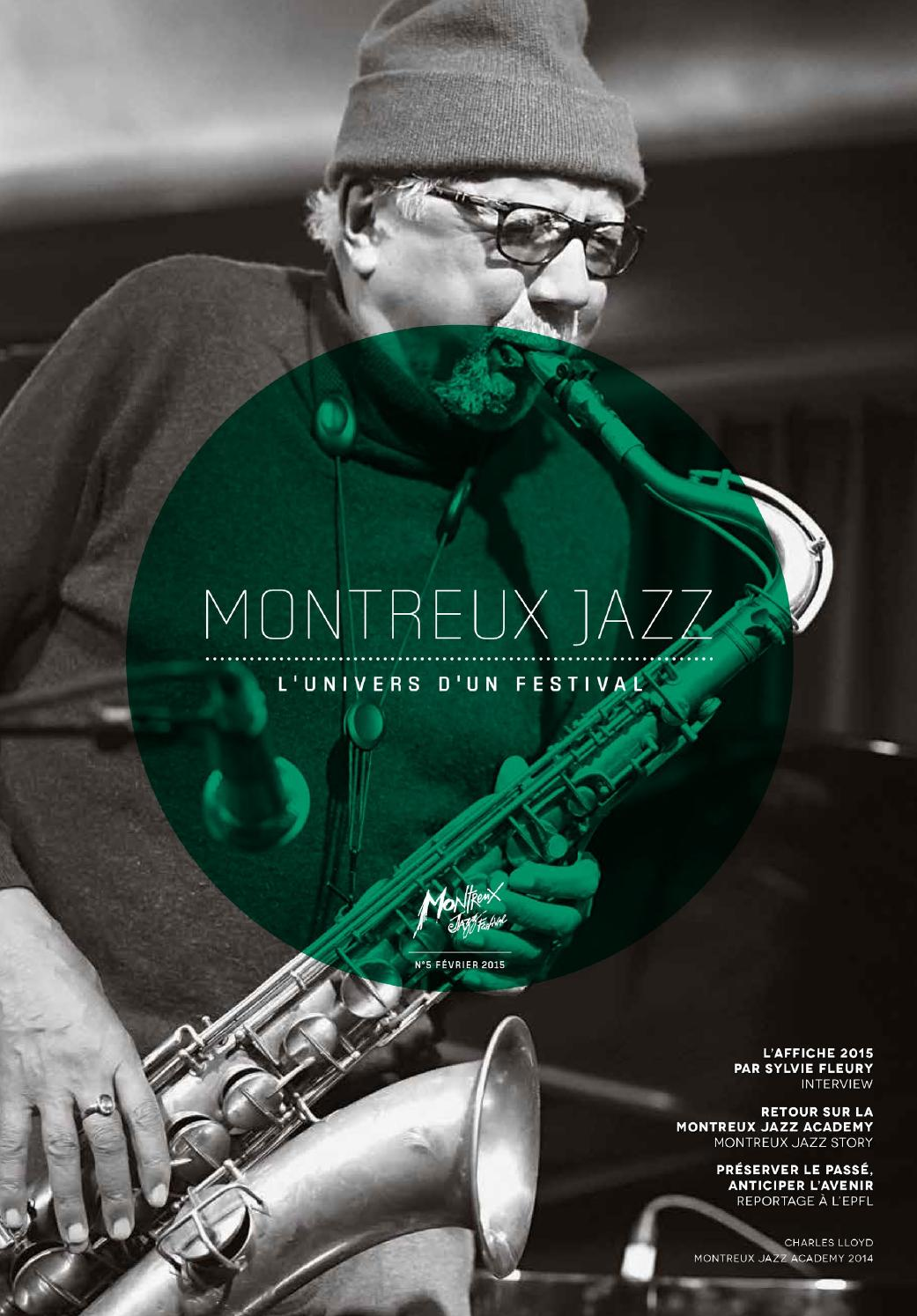 Montreux Jazz Festival 2015 >> Montreux Jazz Magazine - n° 5 by Montreux Jazz Festival