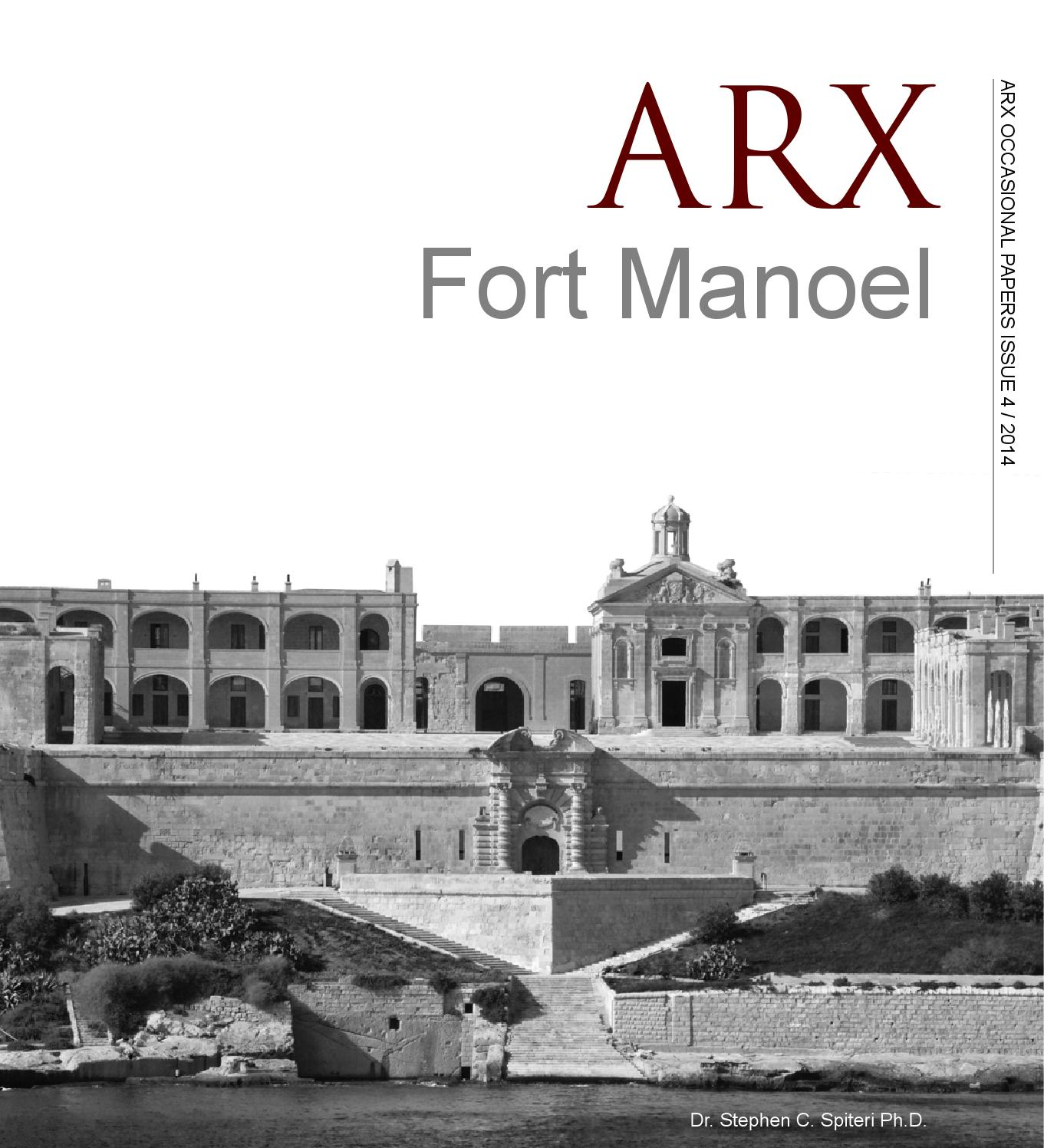 ARX, Fort Manoel, Occasional Papers, 4, 2014 by Arkitettura - issuu