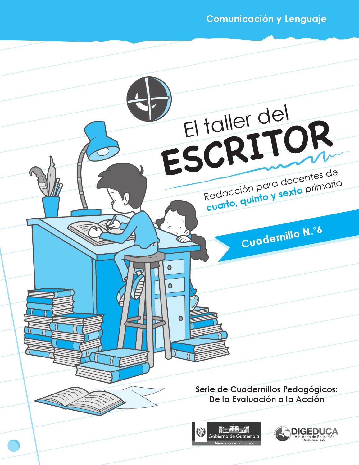 El taller del escritor redacci n para docentes de cuarto for Cuarto primaria
