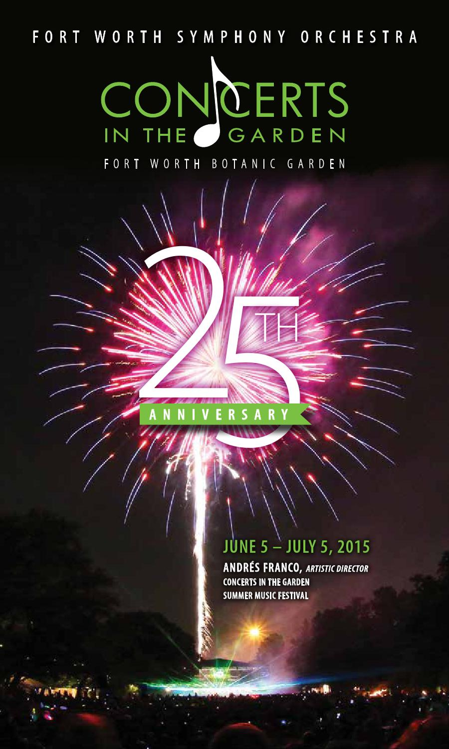 Fwso Concerts In The Garden 2015 Brochure By Fort Worth Symphony Orchestra Issuu