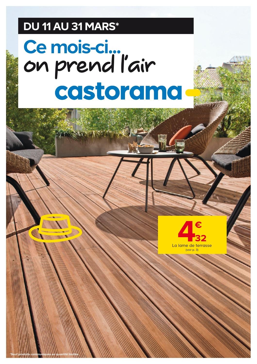 Castorama catalogue 11 31mars2015 by for Castorama lame de terrasse