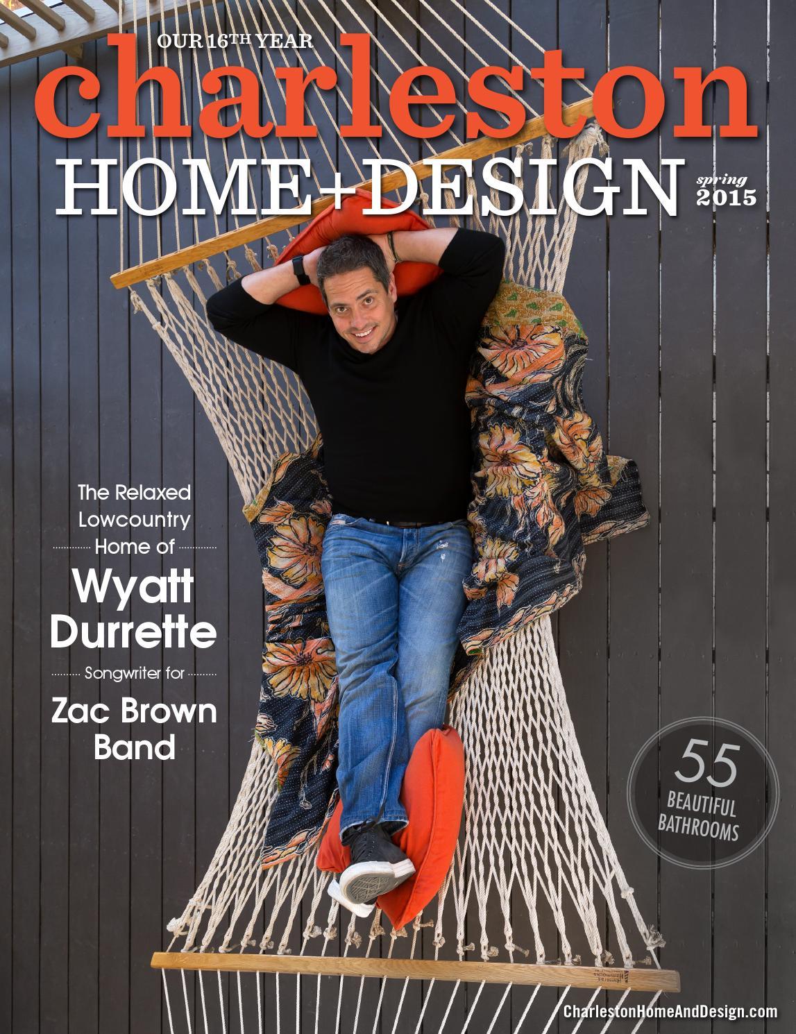 charleston home design magazine spring 2015 by charleston home and design magazine issuu