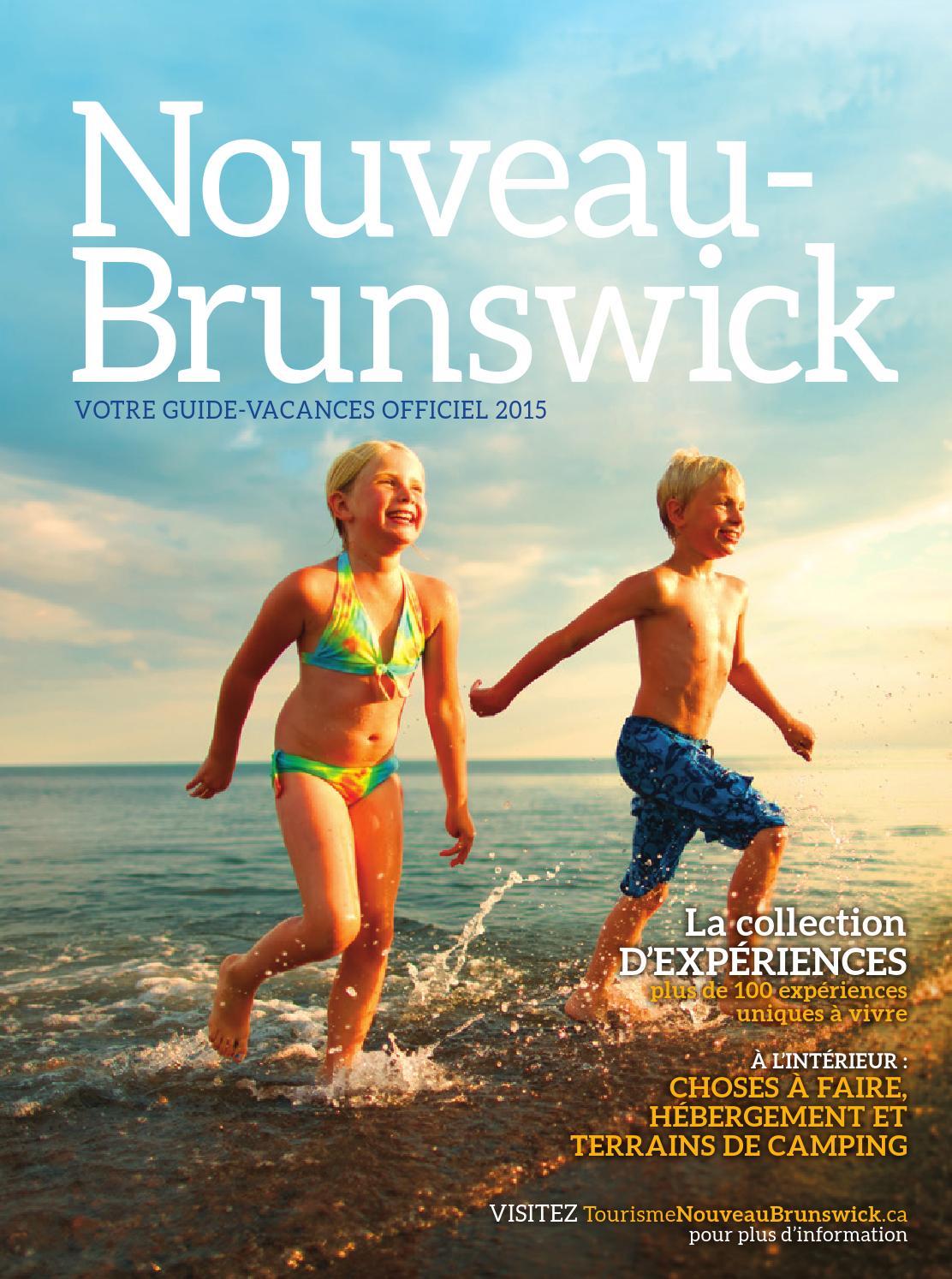 Votre guide vacances officiel 2015 du nouveau brunswick by ...