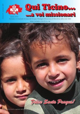 Qui Ticino... a voi missionari, Anno 47, numero 169, marzo 2015