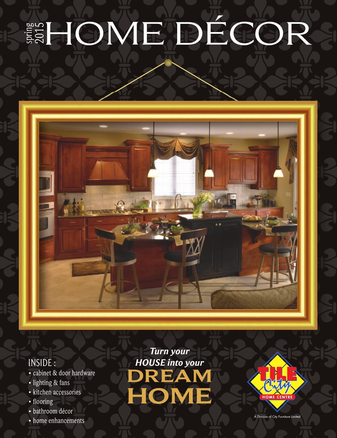Tile City Home Centre Spring 2015 Home Decor By Tile Home Decorators Catalog Best Ideas of Home Decor and Design [homedecoratorscatalog.us]