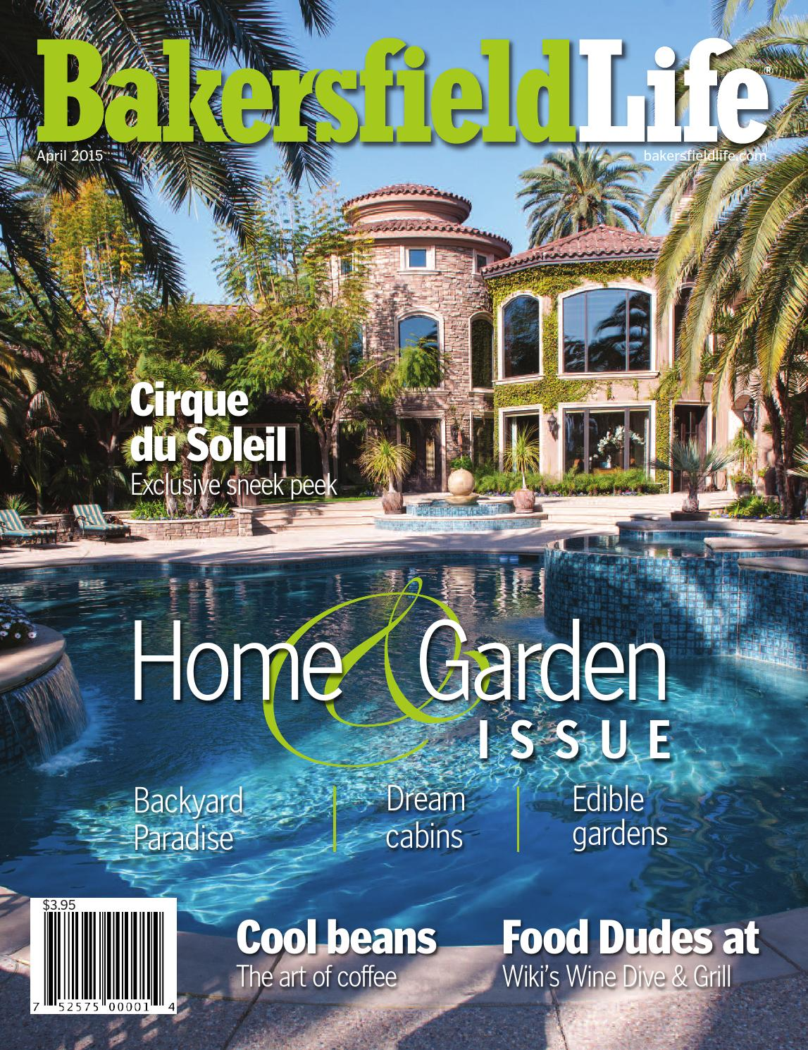 Bakersfield life magazine april 2015 by tbc media for Bakersfield home magazine