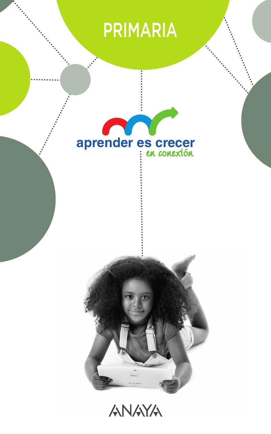 APRENDER ES CRECER EN CONEXIÓN by Grupo Anaya, SA - issuu