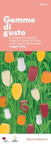 Gemme di Gusto - La primavera sboccia lungo la Strada del Vino e dei Sapori del Trentino