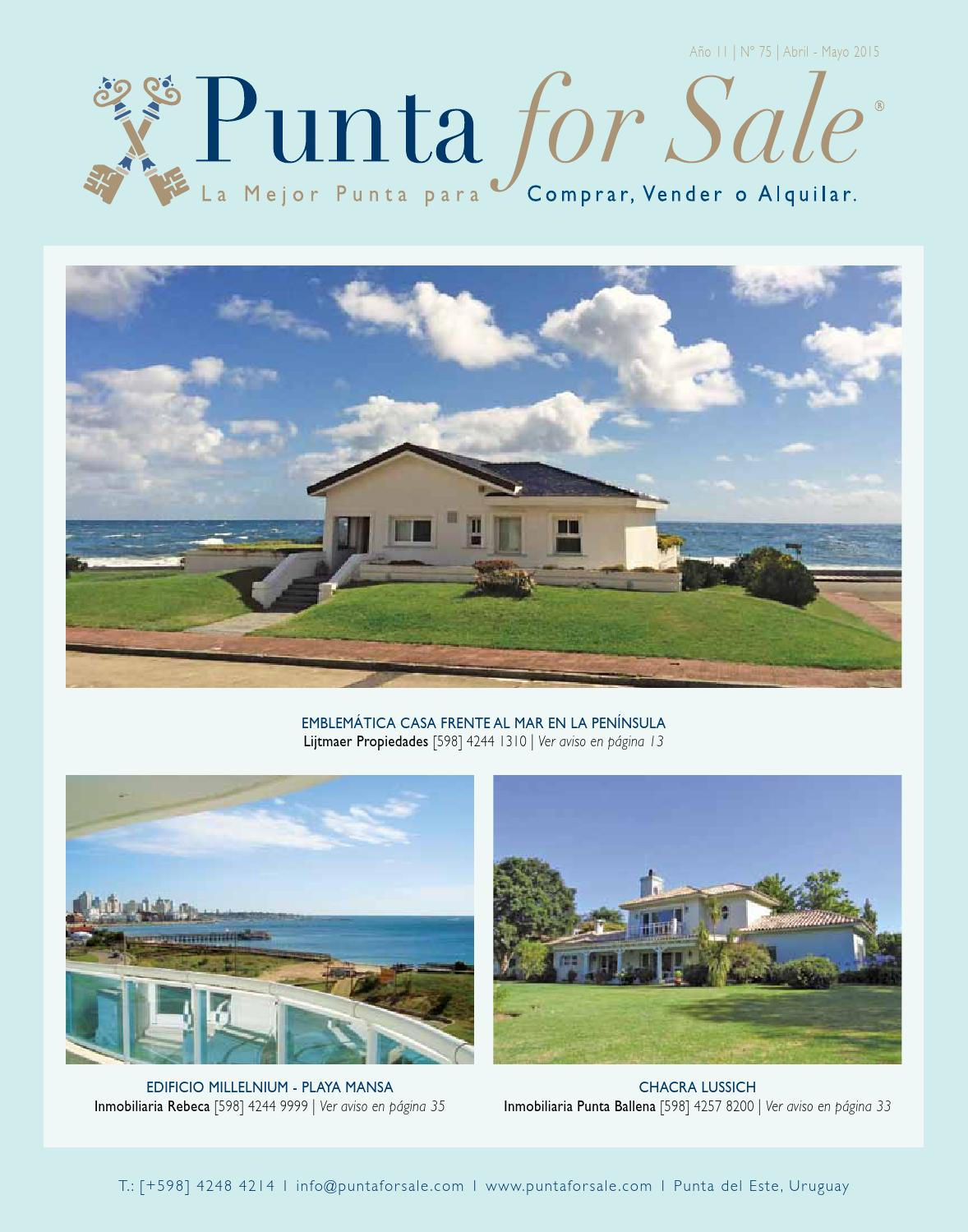 Revista de Real Estate Punta For Sale, edición Abril - Mayo 2015