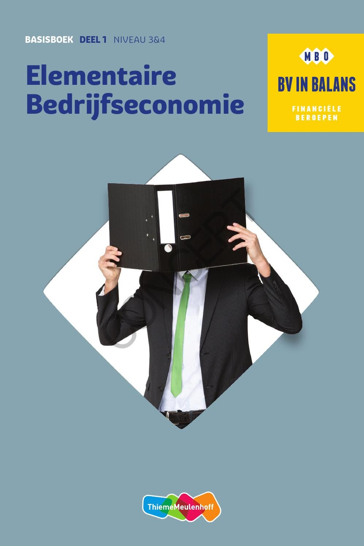 Elementaire bedrijfseconomie 1 by thiememeulenhoff   issuu