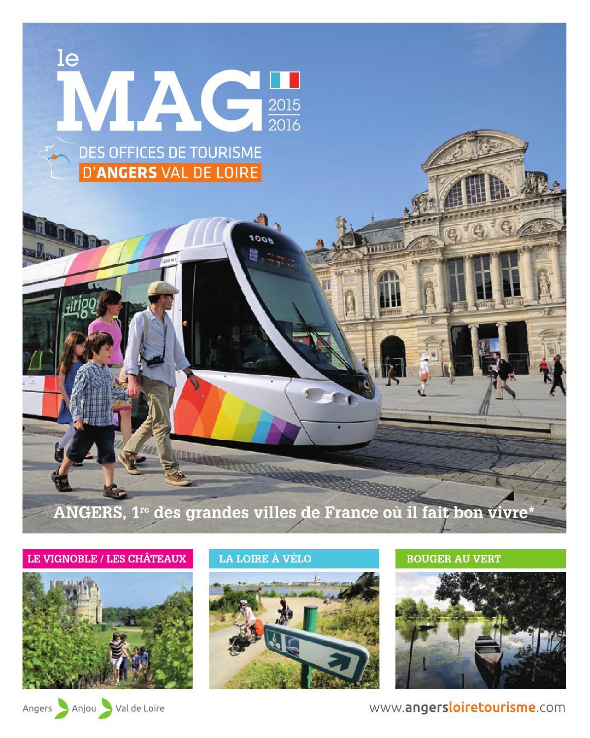 Le mag des offices de tourisme d 39 angers val de loire by angers val de loire issuu - Angers office du tourisme ...