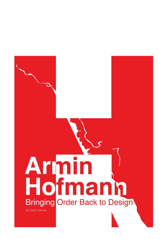 Armin hofmann bringing order back to design by sarah for Armin hofmann
