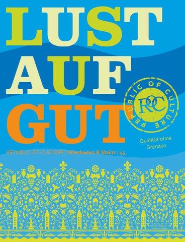 LUST AUF GUT Magazin | Wiesbaden & Mainz Nr. 45