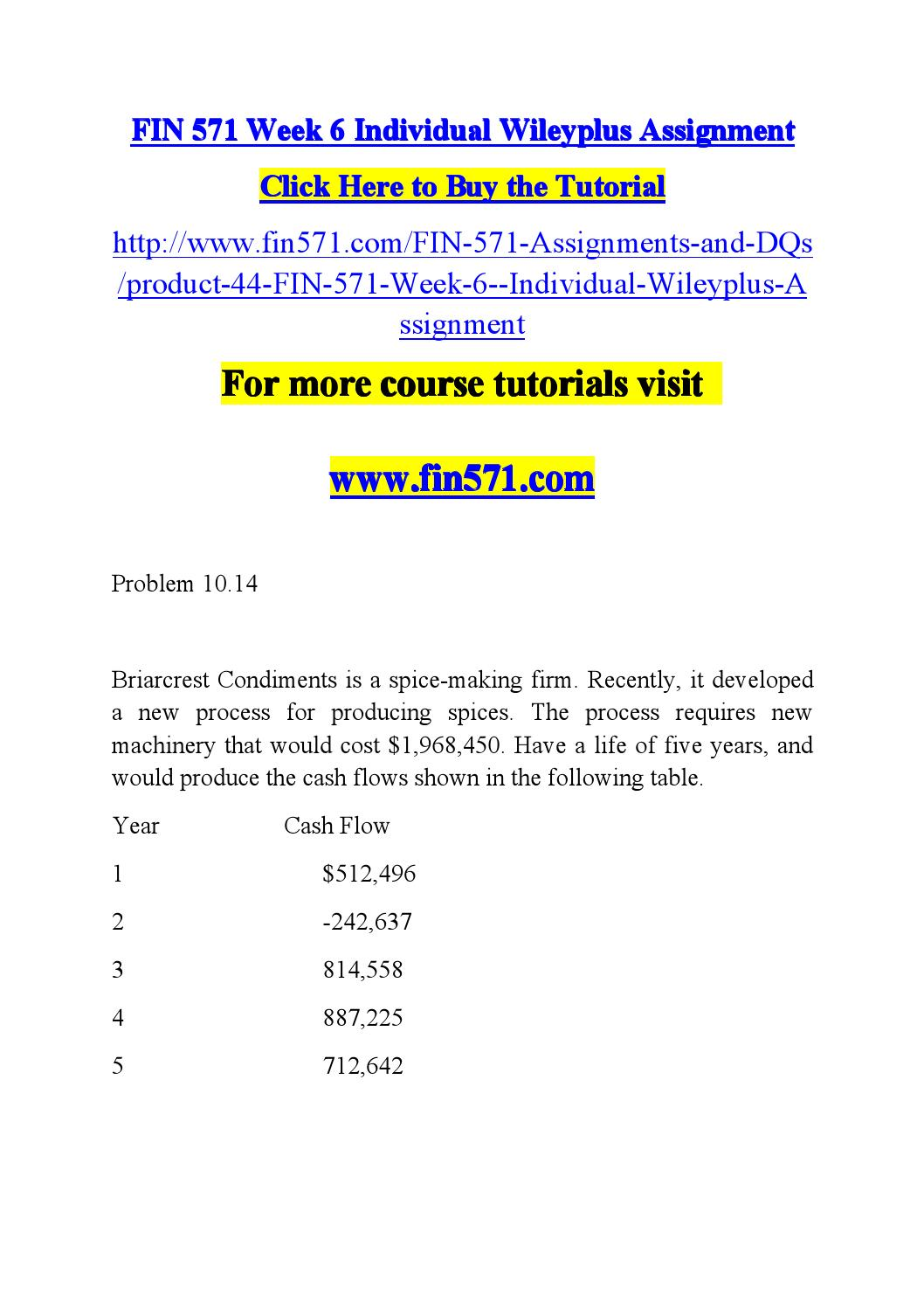 week 2 fin571 problem sets Fin/571 class fin 571 week 1: individual assignment: guillermo fin 571 week 2: individual assignment: text problem sets fin 571 week 3: learning team assignment.