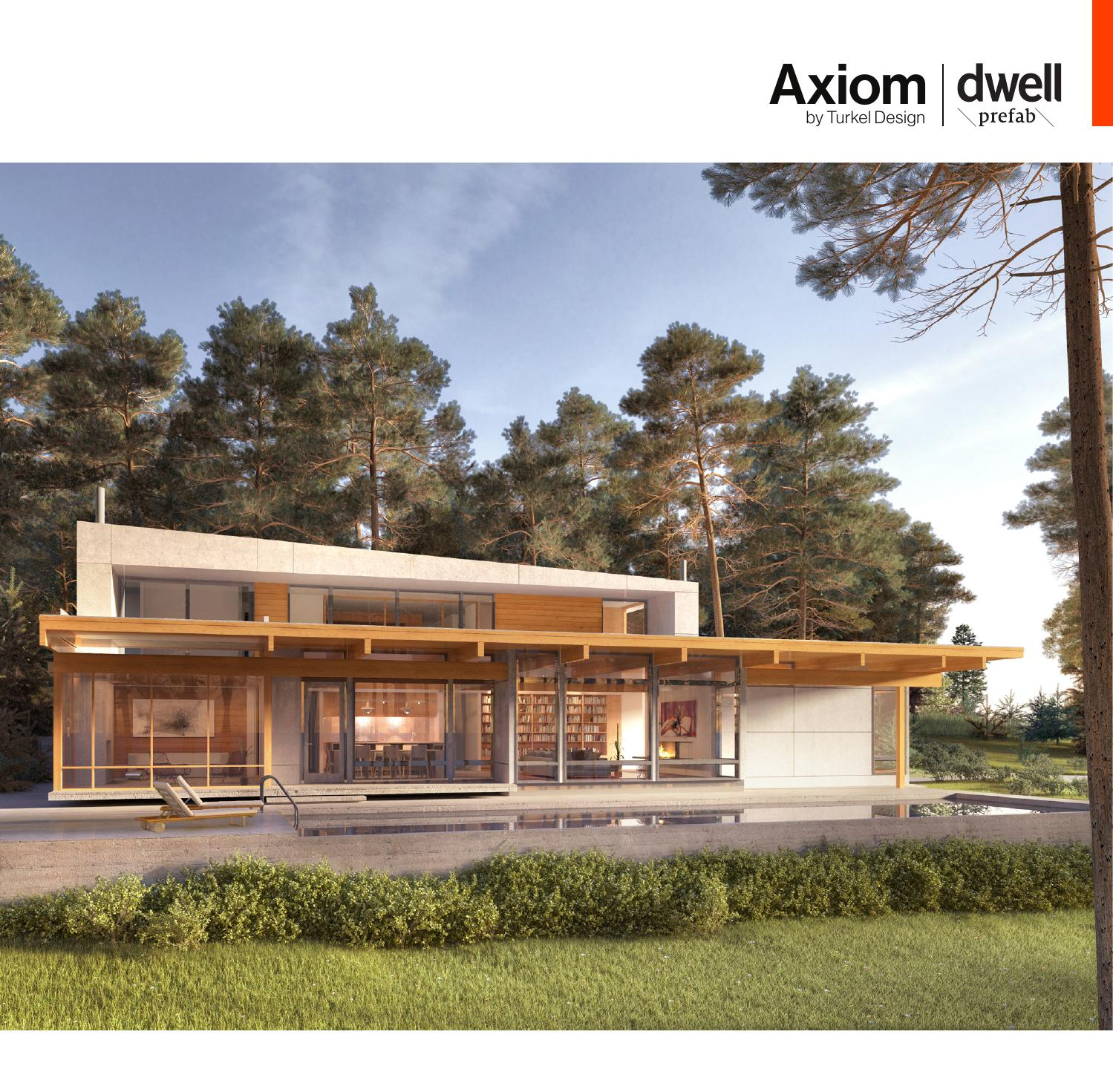 Axiom dwell prefab planbook by turkel design issuu for Dwell houses